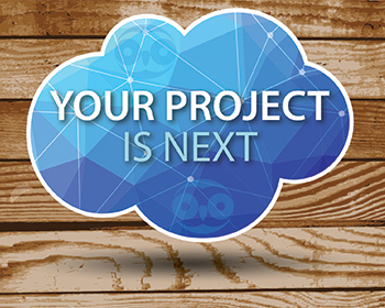 Your project is next! Give us a call to see how we can increase profits!